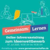 """Online-Infoveranstaltung Ideenwettbewerb """"Gemeinsam:Schaffen"""""""